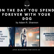 On the Day You Spend Forever with Your Dog