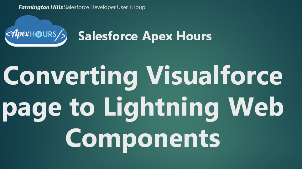 Converting Visualforce page to Lightning Web Components (LWC)