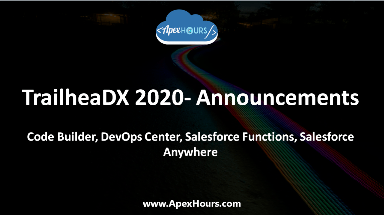 Code Builder, DevOps Center, Salesforce Functions, Salesforce Anywhere