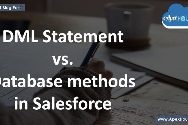 DML Vs Database method in Salesforce