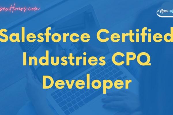 Salesforce Certified Industries CPQ Developer Exam
