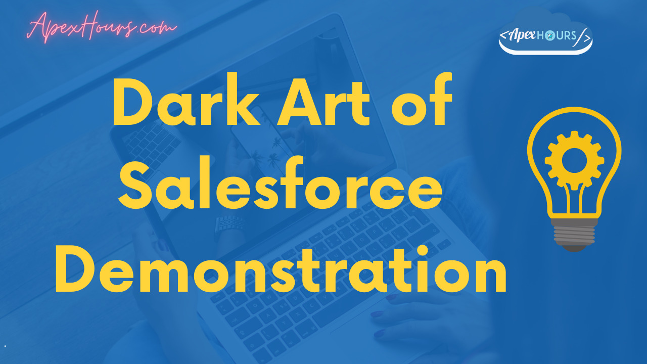 Salesforce Demonstration and Storytelling