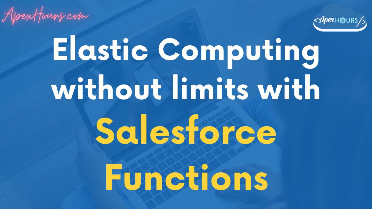 Salesforce Functions