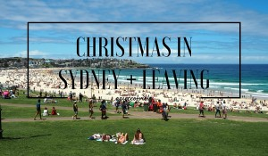 Christmas in Sydney and leaving