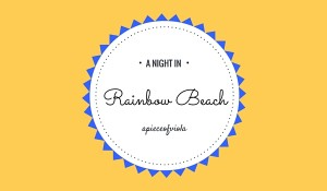 A night in Rainbow Beach