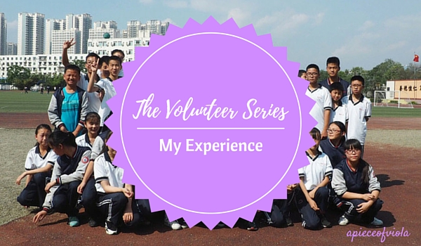 The Volunteer Series: My Experience