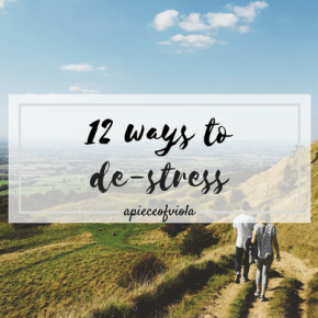 12 Ways to De-Stress