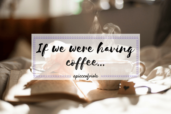 If We Were Having Coffee… | Vol. 1
