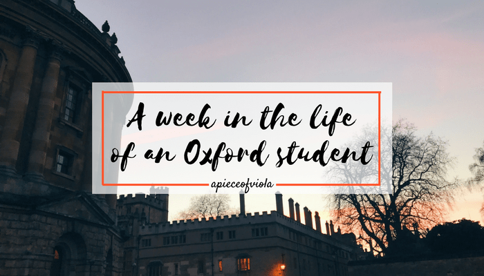 A Week in the Life of an Oxford Student | Uni Diaries