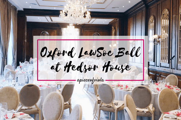 Oxford Law Society Ball at Hedsor House   Uni Diaries