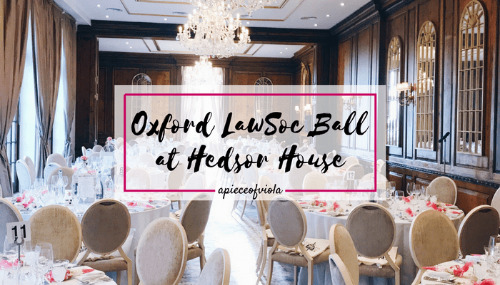 Oxford Law Society Ball at Hedsor House | Uni Diaries