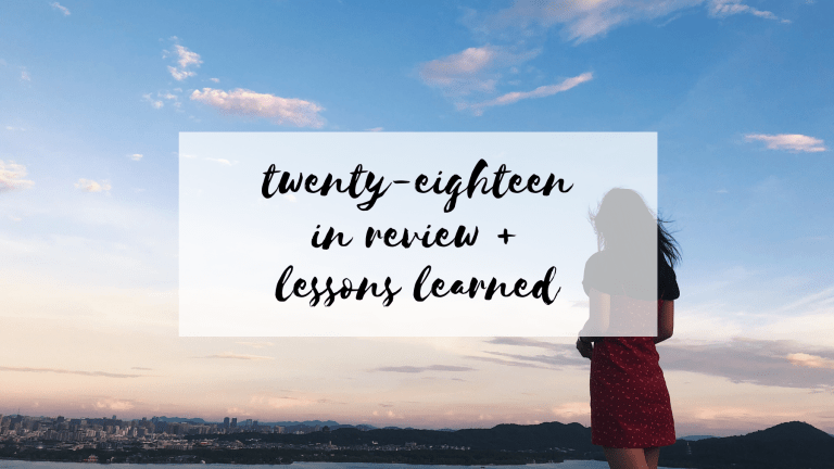 twenty-eighteen in review + lessons learned