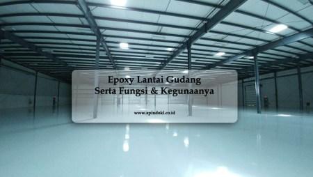 Kegunaan Epoxy Lantai Bagi Warehouse Atau Gudang
