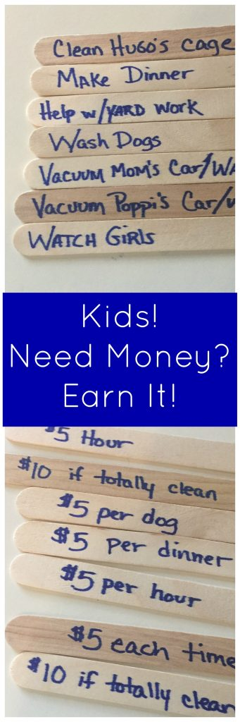 Kids need money? Make them earn it by helping around the house!