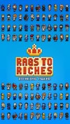 Rags To Riches : Rich King Maker