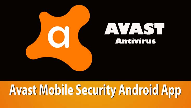 Avast Mobile Security Pro APK for Android OS