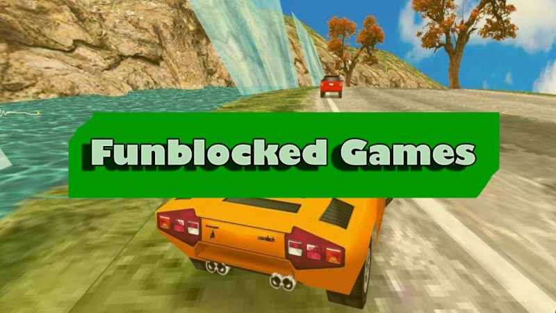 Best Funblocked Games