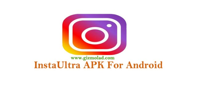 InstaUltra APK Download