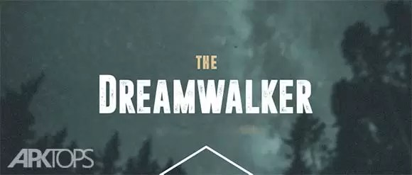 Dream Walker Download the dream walk for Android