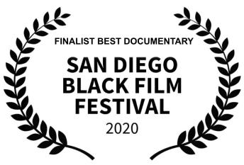 finalist best documentary San Diego Black Film Festival 2020