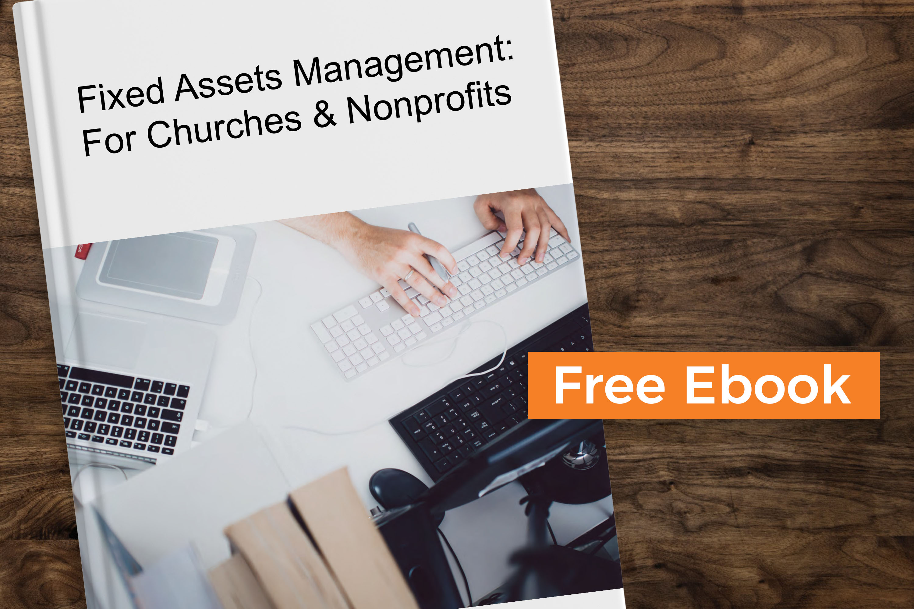 Free eBook: Fixed Assets Management for Churches and Nonprofits