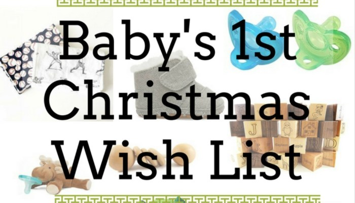 Baby's First Christmas Wish List