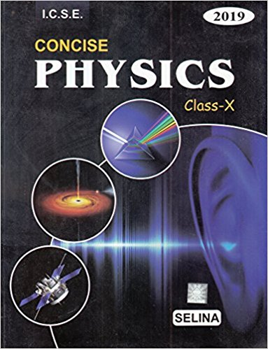 Selina Concise Physics Class 10 ICSE Solutions 2019-20 PDF