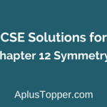ML Aggarwal ICSE Solutions for Class 6 Maths Chapter 12 Symmetry
