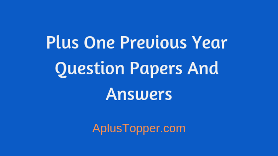 HssLive Plus One Previous Year Question Papers and Answers