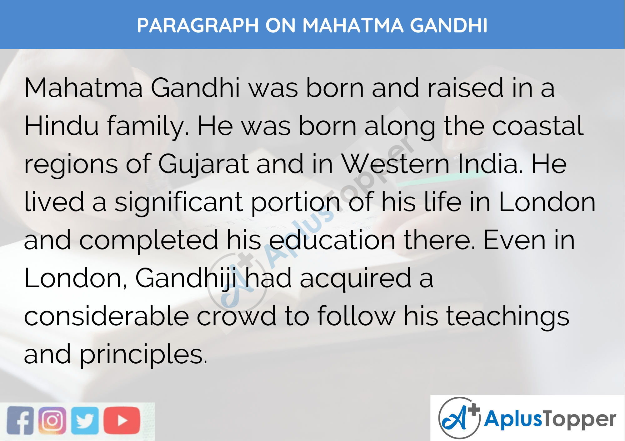 Paragraph On Mahatma Gandhi - 250 to 300 Words for Class 9,10,11,12 and Competitive Exams Students