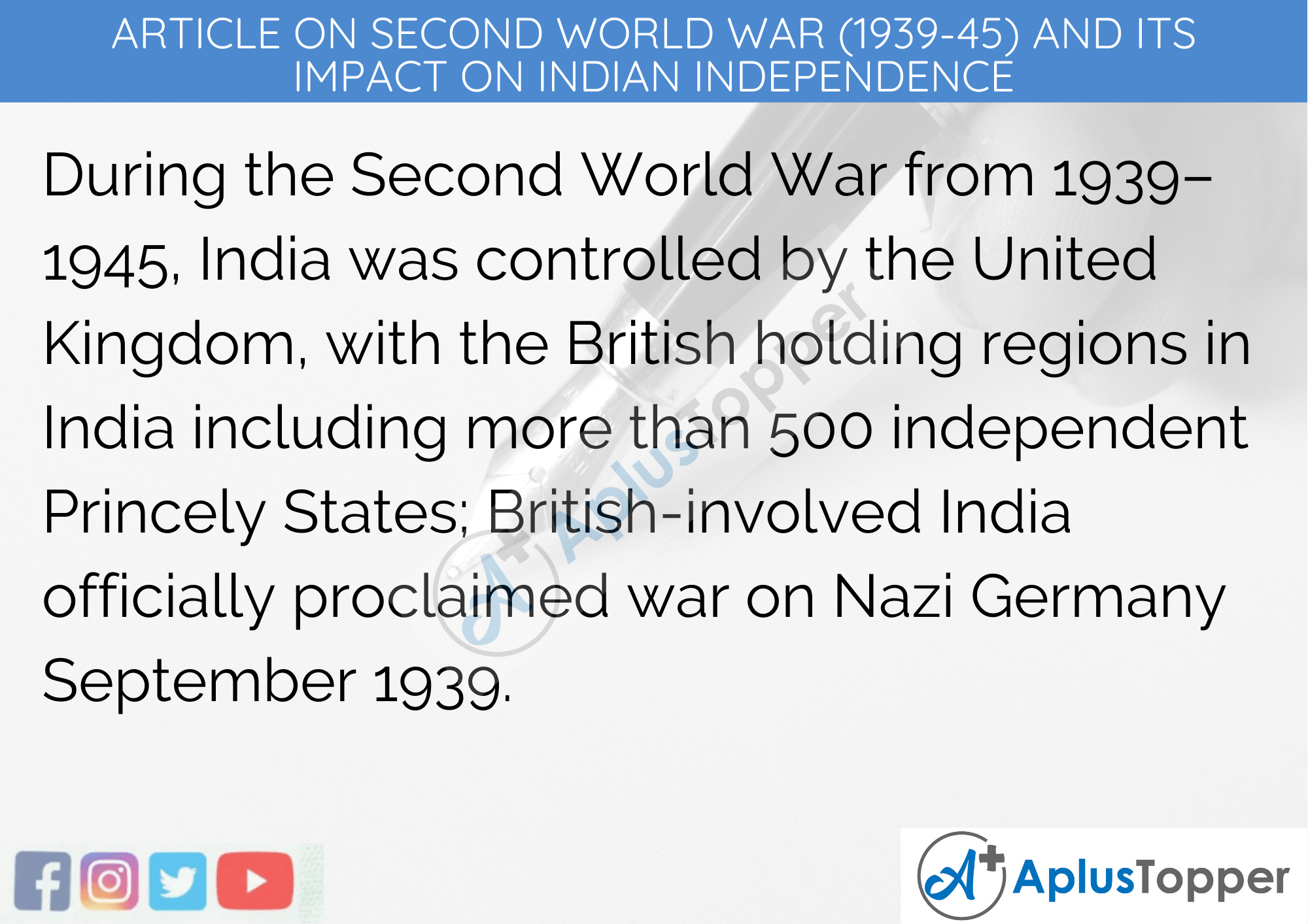 Long Article On Second World War (1939-45) and its Impact on Indian Independence 500 Words In English