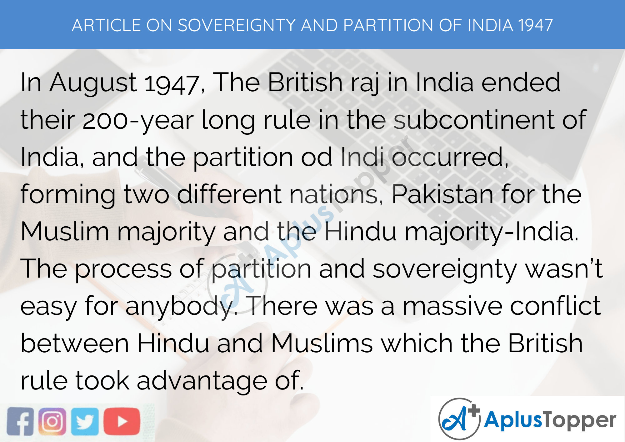 Short Article On Sovereignty And Partition Of India 1947 300 Words in English
