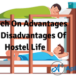 Speech On Advantages And Disadvantages Of Hostel Life