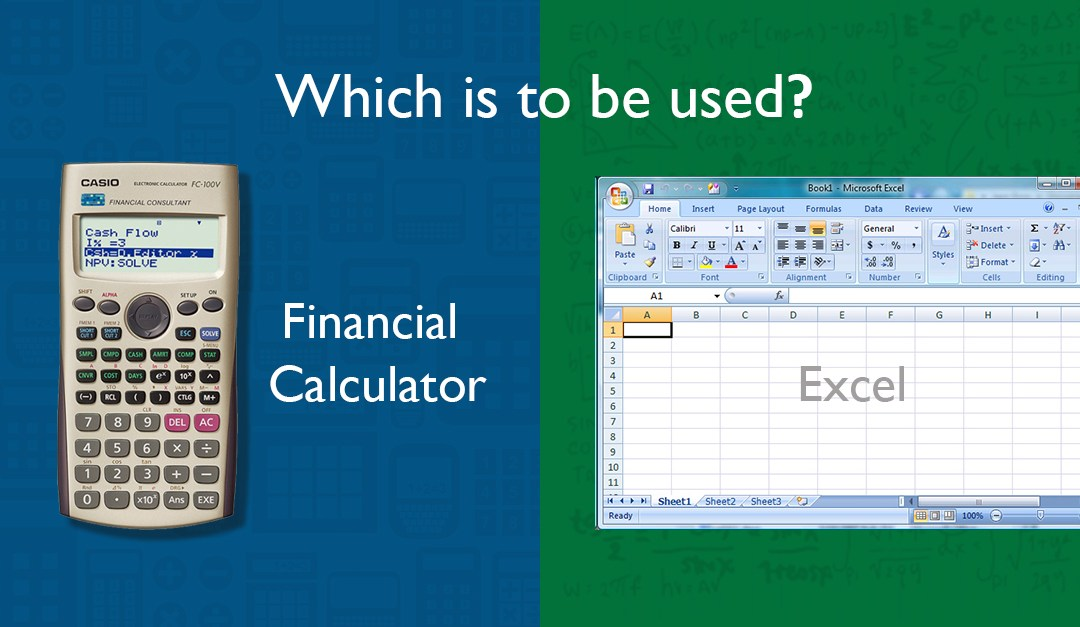 Financial Calculator or Microsoft Excel – Which is to be used? | ApnaCourse