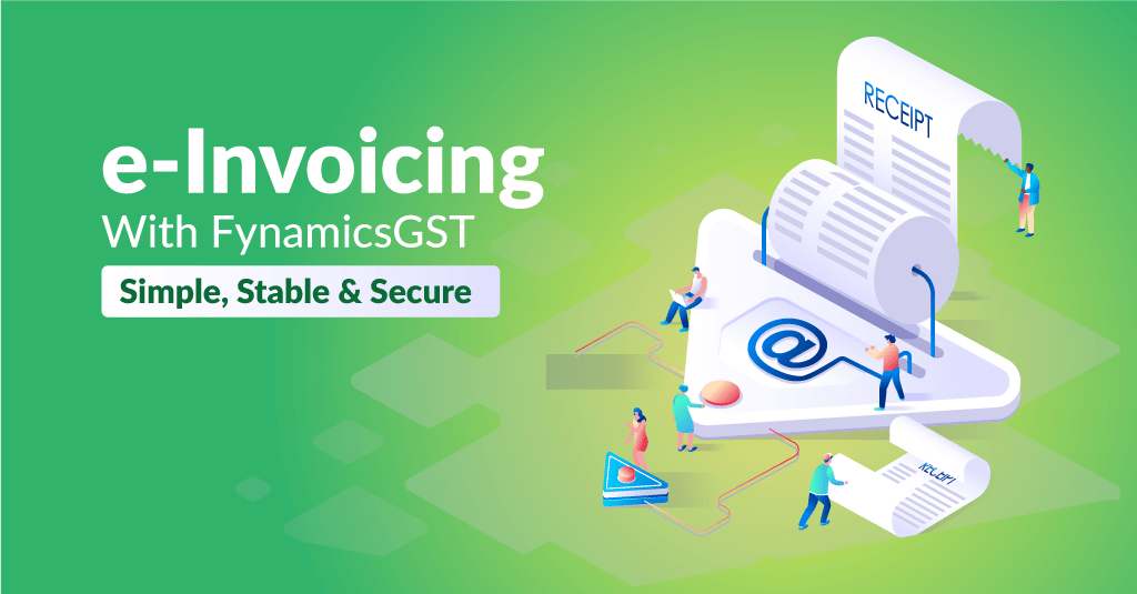 e-Invoicing with FynamicsGST