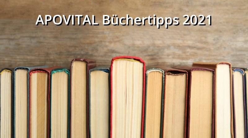 APOVITAL Büchertipps 2021