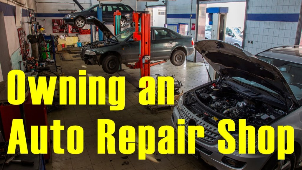How To Start An Auto Repair Shop All The Information You Need To Get Start - In One Place!