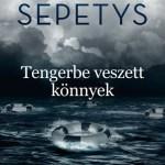Ruta Sepetys: Tengerbe veszett könnyek