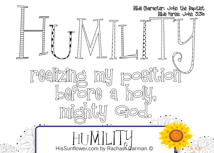 Character Quality: Humility Join in and download your {free} coloring page. www.HisSunflower.com by Rachael Carman
