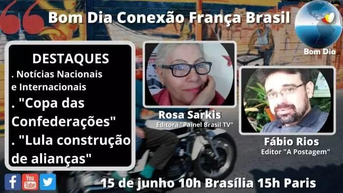 Ao vivo – Bom dia Painel Brasil TV Conexão França Brasil