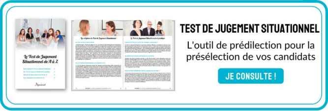 Le Test de Jugement Situationnel, l'outil de prédilection de la présélection de vos candidats