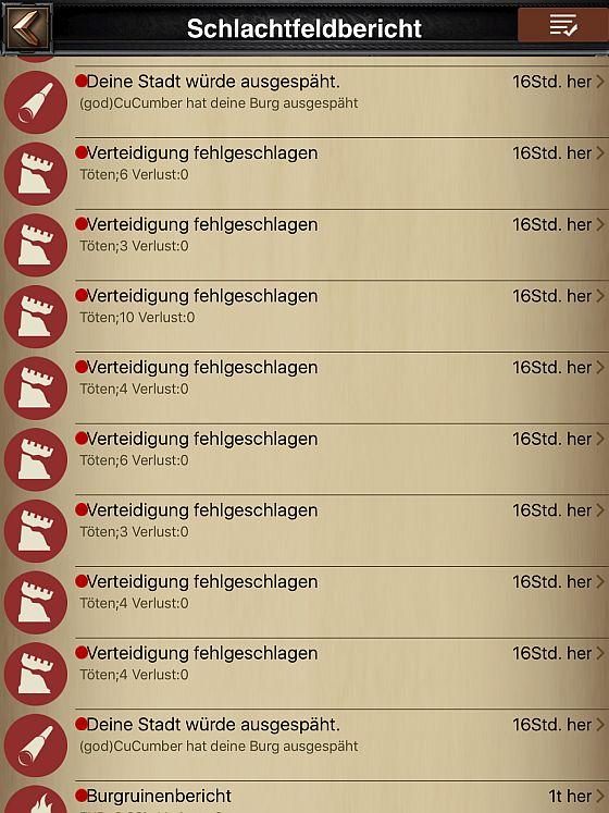 Wer als deutscher Spieler morgens in Clash of Kings die Mailbox öffnet, sieht, dass die Chinesen die Nacht eifrig genutzt haben. Nur gut, wenn man keine Truppen in der Burg hatte, denn sonst müsste man wochenlang wieder heilen und neui ausbilden, um die alte Stärke wieder zu erreichen. (Das Bild wurde abends gemacht, die Angriffe waren zwischen 3 Uhr und 6 Uhr nachts).