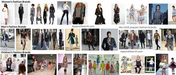Fashion Brands   Directory of Fashion Brands by Apparel Search Possibly  you are familiar with designer labels such as Ralph Lauren   Versace  Armani  Burberry  Marc Jacobs  etc  These are only a few examples  of clothing