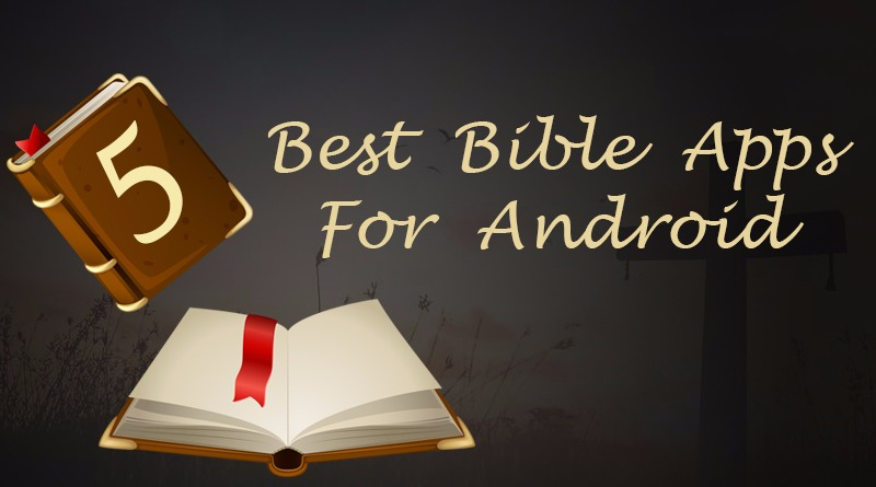 Reviewing the Top Bible Apps of all times