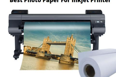 Best Photo Paper for Inkjet Printers