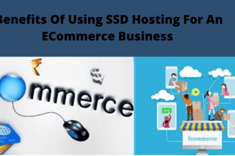 top benefits of using ssd hosting for an ecommerce business