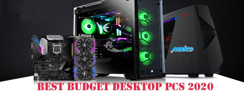 Budget Desktop