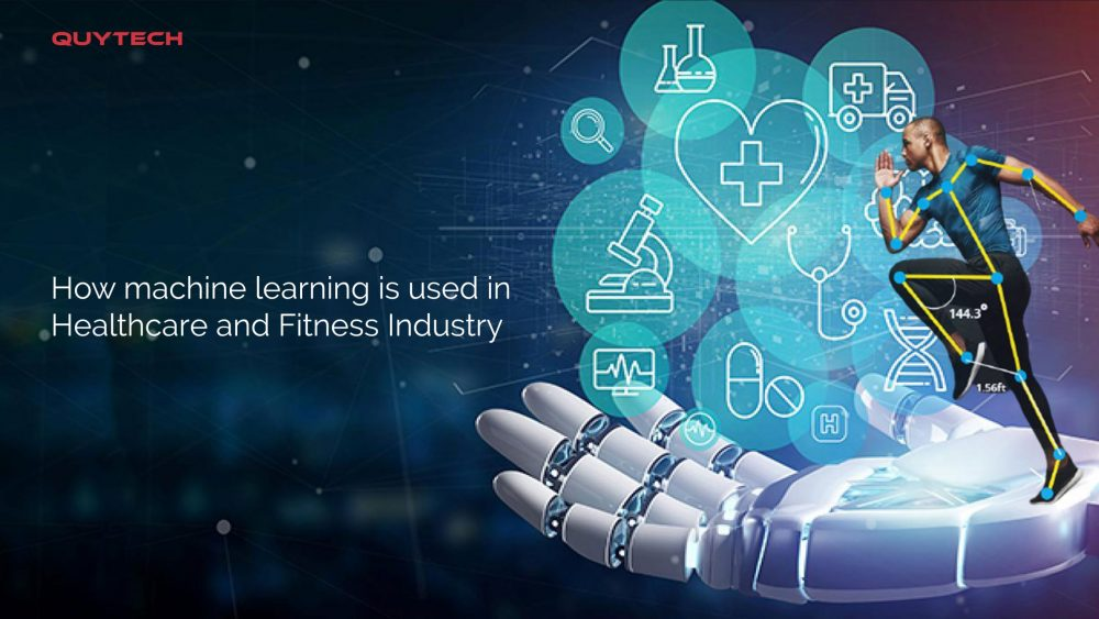 How Machine Learning Is Used In Healthcare and Fitness Industry?