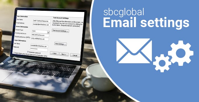 Why is your SBCGLOBAL EMAIL NOT WORKING 2020?