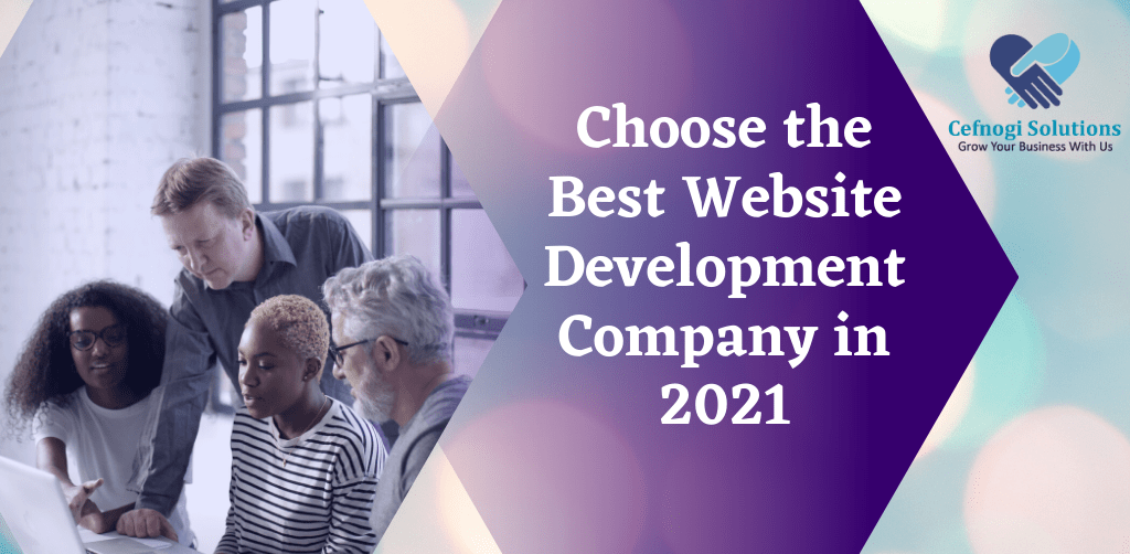 How to Choose the Best Website Development Company in 2021?